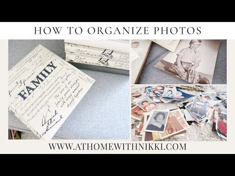HOME ORGANIZATION | How To Organize Photos