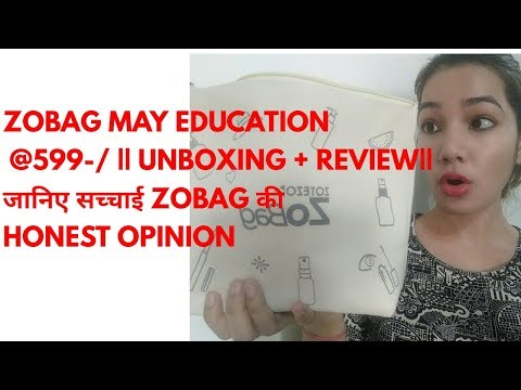 ZOBAG MAY EDITION @599-/ || UNBOXING + REVIEW|| जानिए सच्चाई ZOBAG की HONEST OPINION