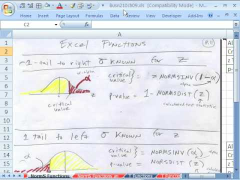 Excel Statistics 90: NORMSINV for Critical Value NORMSDIST for P-value 6 examples