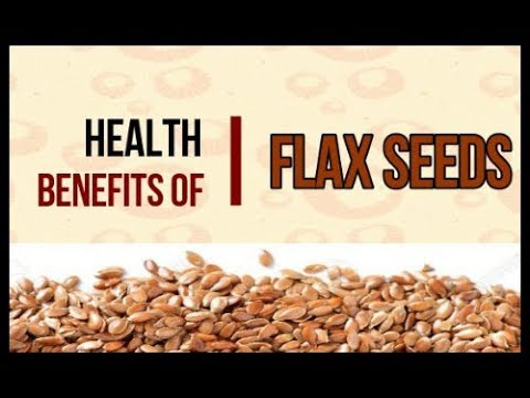 Flaxseed Health Benefits | Benefits Of Flaxseed | Natural Health Benefits Of Flaxseed