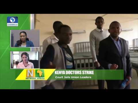 Kenya Doctors Strike: Court Jails Union Leaders Pt. 2