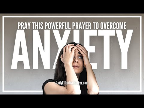 Prayer For Anxiety - Healing Prayer For Anxiety That Works