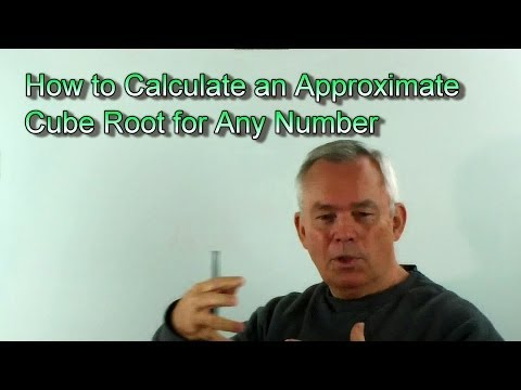 How to Calculate an Approximate Cube Root for Any Number