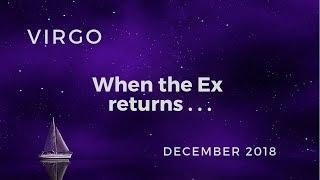 Virgo: When The Ex Returns . . . December 2018