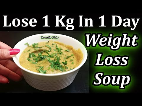 Weight Loss Soup   How To Lose Weight 1Kg In 1 Day