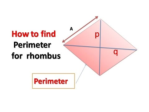 How to find   Perimeter   for  rhombus