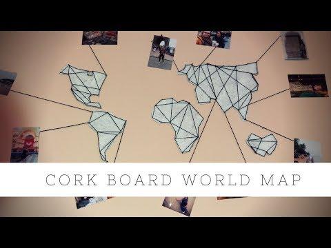 DIY CORK BOARD WORLD MAP | TRAVEL MAP
