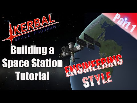 Kerbal Space Program - Tutorial Building a Space Station Part 1