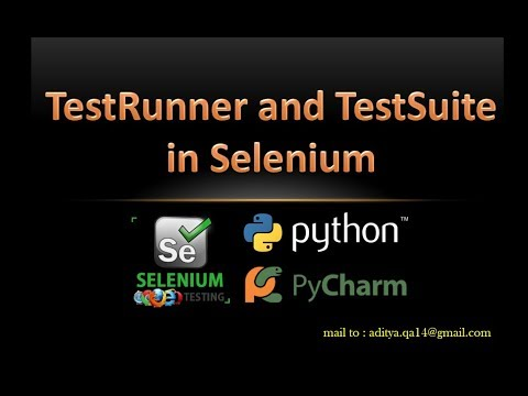 Selenium TestRunner and TestSuite using Python | Parallel Testing in Python