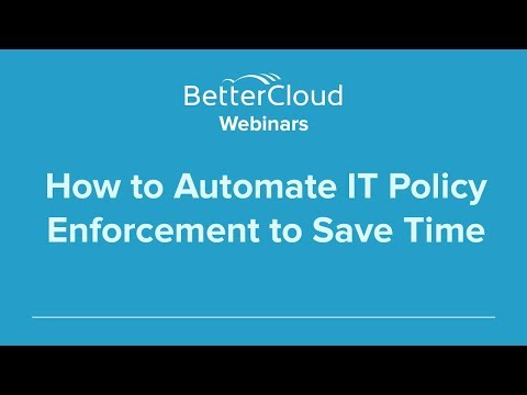 How to Automate IT Policy Enforcement to Save Time (Part 5)