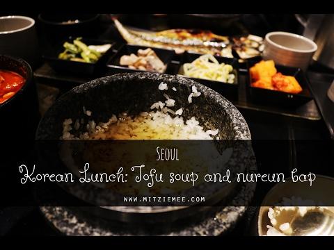 Korean lunch: Tofu soup and nureun bap