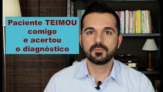 Paciente me corrigiu e acertou o diagnóstico #Rafael Freitas