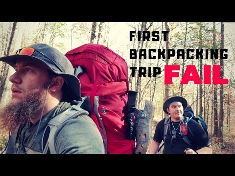 First Backpacking Trip Fail
