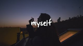 post malone - myself // lyrics