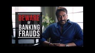 Beware of Banking Frauds | Mumbai Police | Ajay Devgn