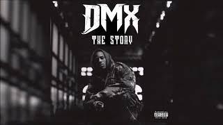 DMX - The Story (Explicit) 2018