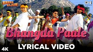 Bhangda Paale Lyrical - Karan Arjun | Sadhana Sargam, Mohammed Aziz, Sudesh Bhosle | Salman,ShahRukh