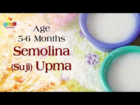 Semolina (Suji) Upma for 5-6 Months Old Babies | Food Recipe For Kids
