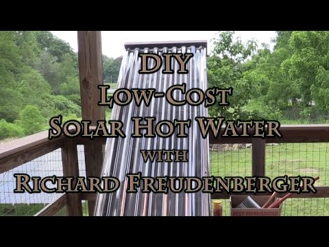 DIY Low Cost Solar Hot Water with Richard Freudenberger