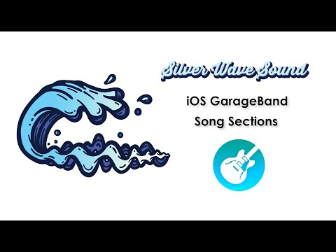 iOS Garageband #13 - Song Sections