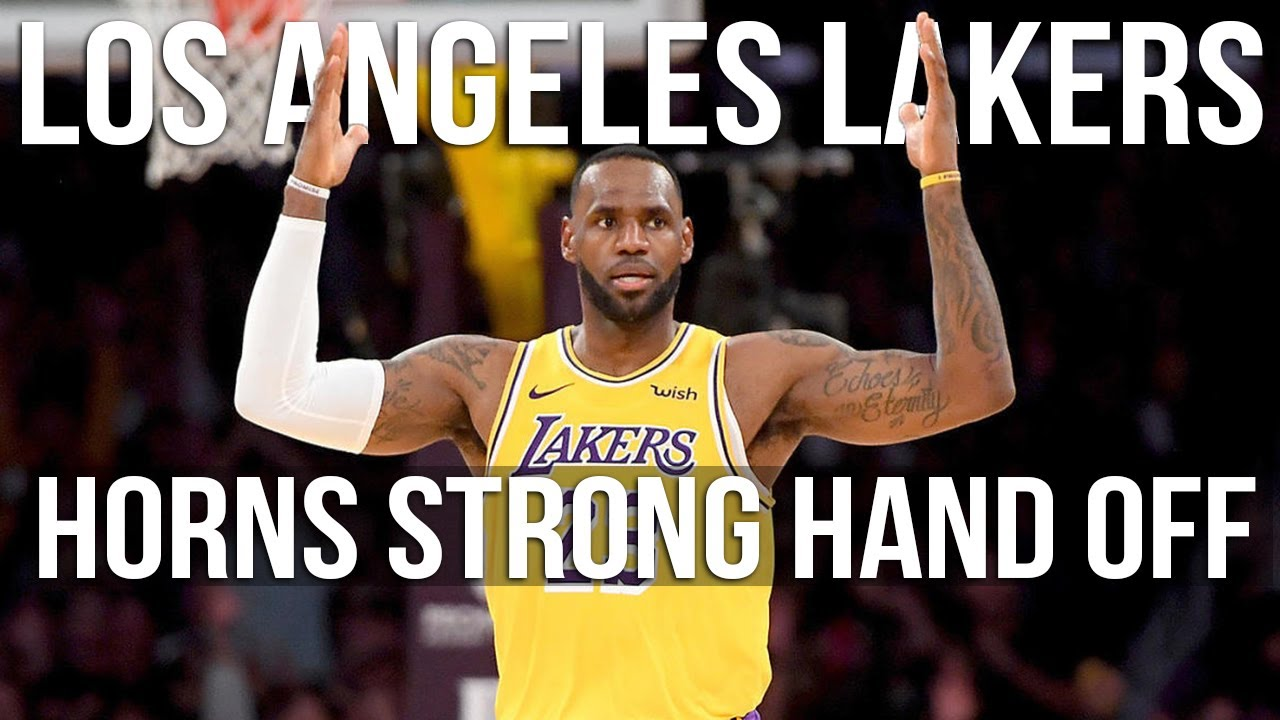 Lakers Horns Strong Hand Off