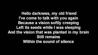 HELLO DARKNESS MY OLD FRIEND LYRICS VERSION 2017