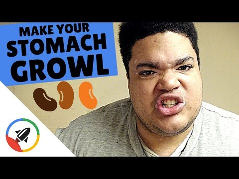 How To Make Your Stomach Growl | 5 Rumbling Ways!
