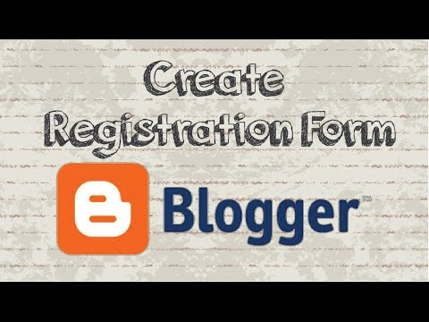 How to create a registration form in Blogger