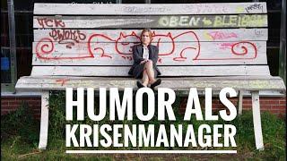 Humor ist Krisenmanager. Humortechnik: Absichtliches Mißverstehen.