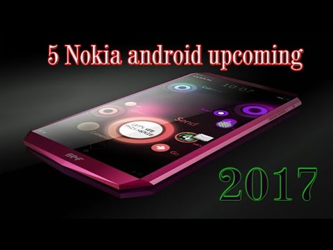 NOKIA Android UPCOMING  IN  2017 / Experience with Nokia Android HD