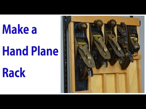 Build a Hand Plane - Wall Mount Rack