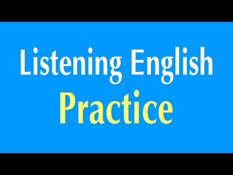 English Listening Practice - Learn English Listening Comprehension