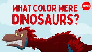 How do we know what color dinosaurs were? - Len Bloch