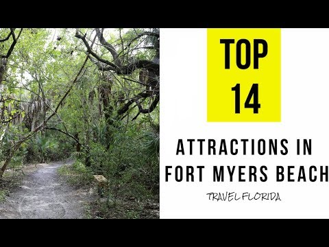 Top 14. Tourist Attractions & Things to Do in Fort Myers Beach, Florida