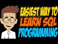 Easiest Way to Learn SQL Programming