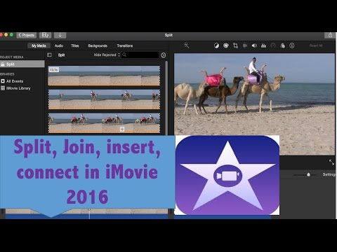 iMovie Tutorial: How to Split | Join |  Insert | Connect clips in iMovie 2016