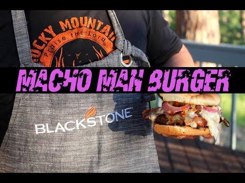 Macho Man Blackstone Griddle Burger