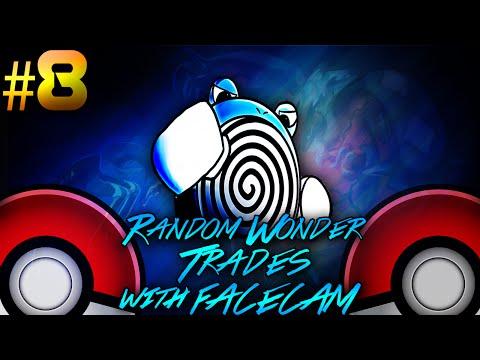 10,000 SUBS!!!- POKEMON RANDOM WONDER TRADES w/FACECAM - #8 - Pokemon X and Y Random Wonder Trades