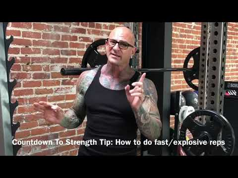 Countdown To Strength Challenge Tip : Fast and Explosive Reps