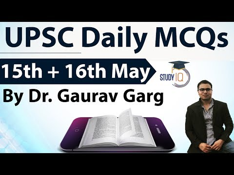 UPSC Daily MCQs on Current Affairs - 15 + 16 May 2018 - for UPSC CSE/ IAS Preparation Prelims