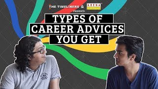 Types Of Career Advices You Get   The Timeliners