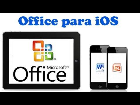 Microsoft Office para iPad, iPhone y iPod!