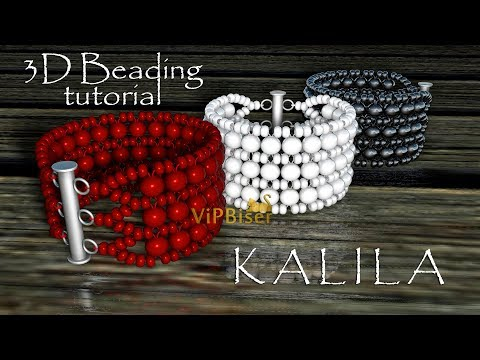 Beaded Bracelet KALILA. 3D Beading Tutorial