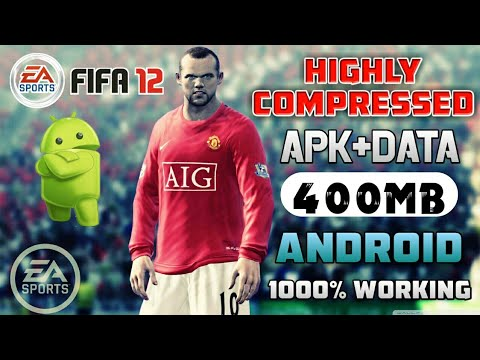 [400MB] How to Download FIFA12 LITE Apk+Obb HIGHLY COMPRESSED For Any Android 100% Working