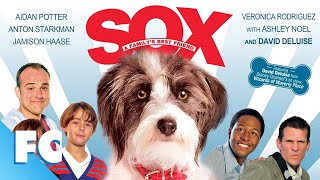 Sox - A Family's Best Friend (2013)   Full Family Comedy Movie