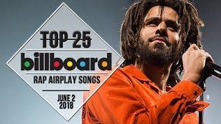 Top 25 • Billboard Rap Songs • June 2, 2018 | Airplay-Charts