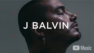 J Balvin - Redefining Mainstream (Artist Spotlight Story)