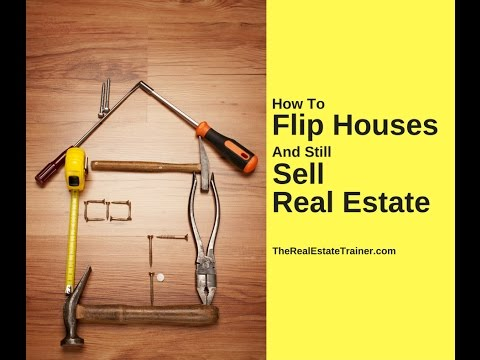 How to Flip Houses as a Real Estate Agent