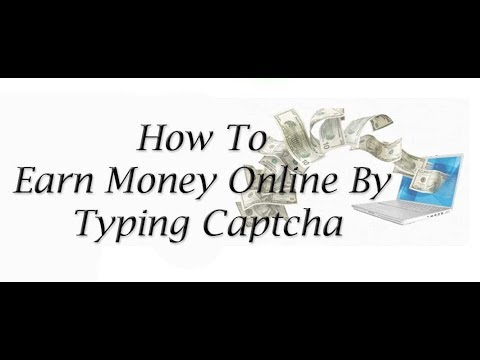 How to Earn Money With Captcha Solve || Captcha Entry Jobs || No Qualification Required