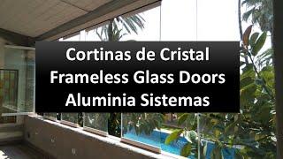 [Aluminia Sistemas] Cortinas de Cristal - Frameless Glass Doors